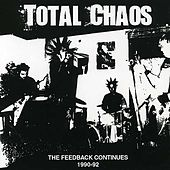The Feedback Continues (1990-1992) de Total Chaos