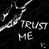 Trust Me by Thrust