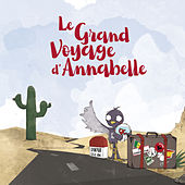 Le grand voyage d'Annabelle by Various Artists