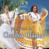 Súper Fiesta de Cumbia Clásica de Various Artists