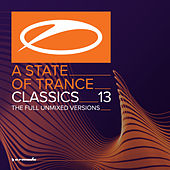A State Of Trance Classics, Vol. 13 (The Full Unmixed Versions) (Including Edits) von Various Artists