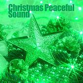 Christmas Peaceful Sound by Various Artists