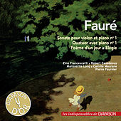 Fauré: Sonate pour violon No. 1, Quatuor avec piano No. 1, etc. (Les indispensables de Diapason) von Various Artists