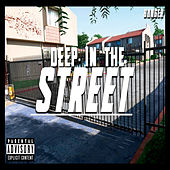 Deep in the Street by La Banger