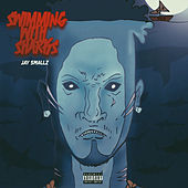 Swimming With Sharks by Jay Smallz