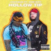 Hollow Tip von John$on