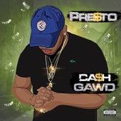 Cash Gawd de Presto