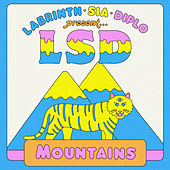 Mountains van LSD (Sia x Diplo x Labrinth)