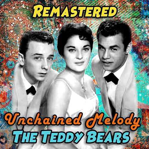 Unchained Melody de The Teddy Bears