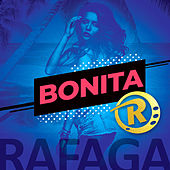 Bonita (Single) de Ráfaga