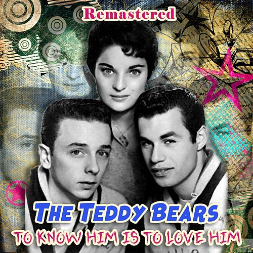 To Know Him Is to Love Him de The Teddy Bears