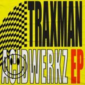 Acidwerkz EP de Traxman