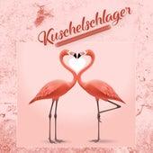 Kuschelschlager von Various Artists
