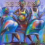 This Is Makossa Vol. 3 by Various Artists