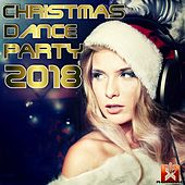 Christmas Dance Party 2018 by Various Artists