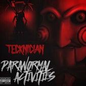 Paranormal Activities von Tecknician