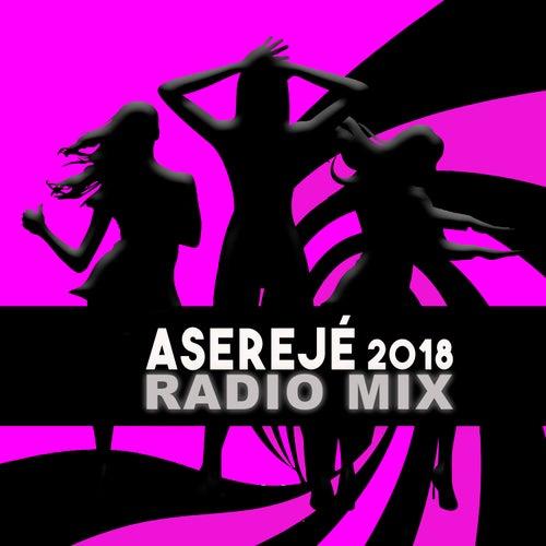 Aserejé (2018 Radio Mix) von Las Ketchup
