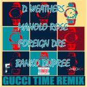 Gucci Time Remix de D. Weathers