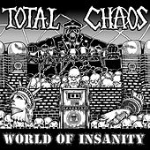 World of Insanity von Total Chaos