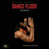 Dance Floor de Do or Die