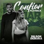 Confiar (Playback) by Dilson e Débora