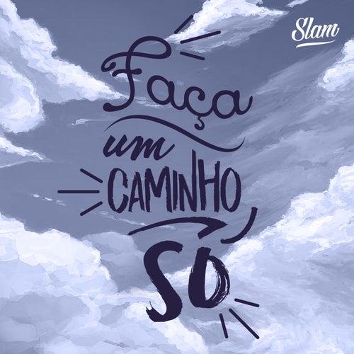 Faça Um Caminho Só by Slam