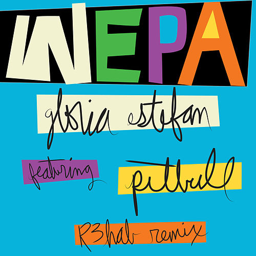 Wepa (R3hab Remix) de Gloria Estefan