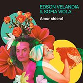 Amor Sideral de Edson Velandia