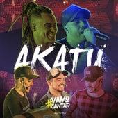 #Vamocantar (Ao Vivo) by Grupo Akatu