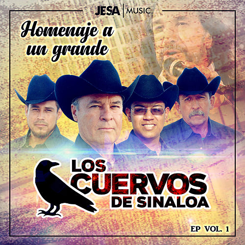 Homenaje a un Grande, Vol. 1 de Los Cuervos de Sinaloa