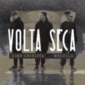 Volta Seca von Cronixta