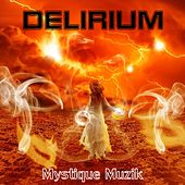 Delirium by Mystique