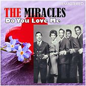 Do You Love Me (Digitally Remastered) von The Miracles