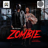 Zombie (feat. Simi) by Mr. P