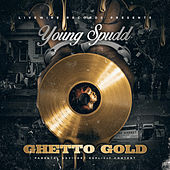 Ghetto Gold by Young Spudd