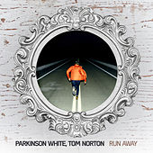 Run Away by Parkinson White