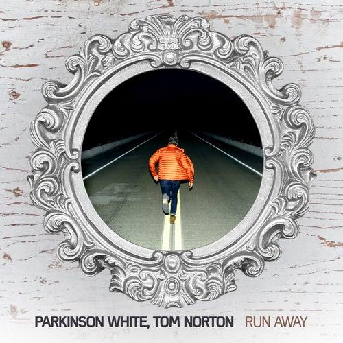 Run Away by Parkinson White