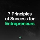 7 Principles of Success for Entrepreneurs de Fearless Motivation