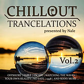 Chillout Trancelations, Vol. 2 - presented by Nale de Nale
