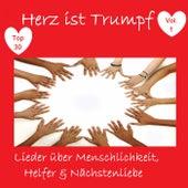 Top 30: Herz ist Trumpf: Lieder über Menschlichkeit, Helfer & Nächstenliebe, Vol. 1 by Various Artists