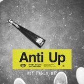 Hey Pablo EP by Anti Up, Chris Lake, Chris Lorenzo