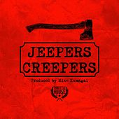 Jeepers Creepers by Dirtball