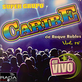 En Vivo, Vol. 15 de Super Grupo Caribe