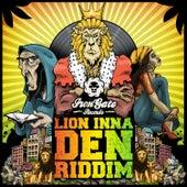 Lion Inna Den Riddim by Various Artists