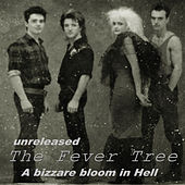 A Bizzare Bloom in Hell by Fever Tree
