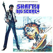 Shaft's Big Score! (Original Motion Picture Soundtrack) by Gordon Parks