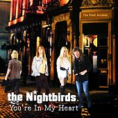 You're in My Heart (The Final Acclaim) de The NightBirds