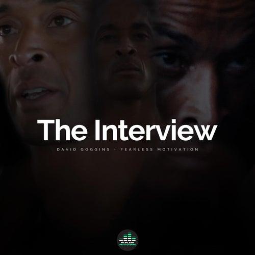 The Interview (feat. David Goggins) de Fearless Motivation