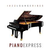 Jazz Lounge Vibes de Piano Express