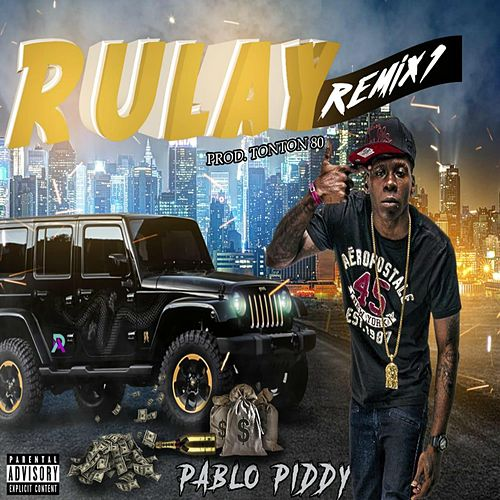pablo piddy rulay dembow